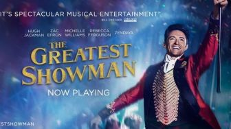 """The Greatest Showman"", Kisah Nyata Perjuangan Pelopor Sirkus"