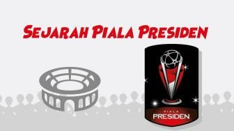 Piala Presiden Prestisius? Ini Jawabannya