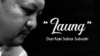 "Face of Indonesia: ""LAUNG"" dari Kaki Sabar Subadri"