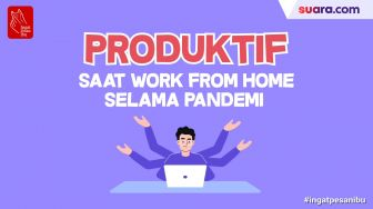 Videografis: Tips Produktif saat Work From Home Selama Pandemi